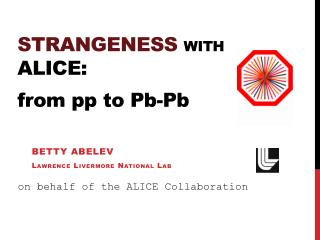 STRANGENESS with  ALICE: from  pp  to  Pb-Pb