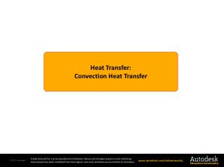 Heat Transfer : Convection Heat Transfer