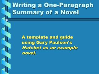 Writing a One-Paragraph Summary of a Novel
