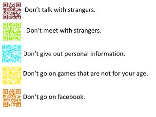 Don't talk with strangers.