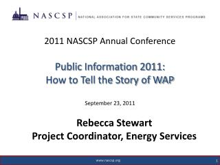 Rebecca Stewart Project Coordinator, Energy Services