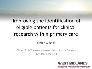 Improving the identification of eligible patients for clinical research within primary care