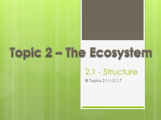 2.1 - Structure