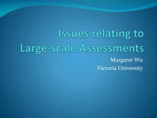 Issues relating to  Large-scale Assessments