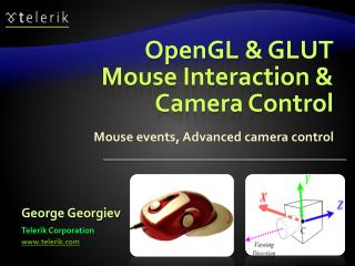 OpenGL & GLUT Mouse Interaction & Camera Control