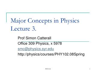Major Concepts in Physics  Lecture 3.