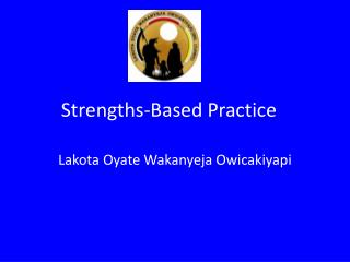 Strengths-Based Practice
