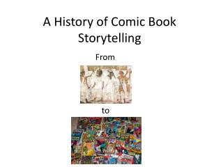 A History of Comic Book Storytelling