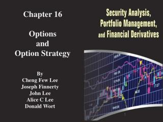 Chapter 16 Options  and  Option Strategy