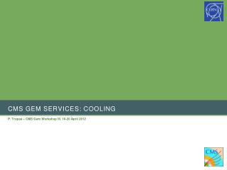 CMS GEM services: Cooling