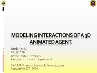 Modeling interactions of a 3d animated agent.