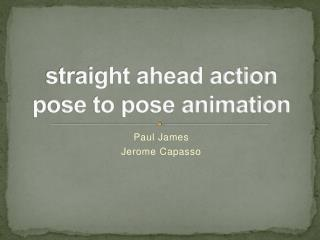 straight ahead action pose to pose animation