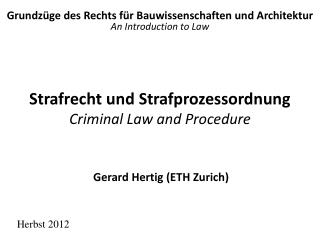 Strafrecht und Strafprozessordnung Criminal Law and Procedure