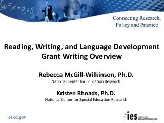 Reading, Writing, and Language Development Grant Writing Overview