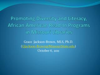 Promoting Diversity and Literacy, African American Read-In Programs  in Missouri Libraries
