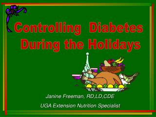 Controlling  Diabetes  During the Holidays