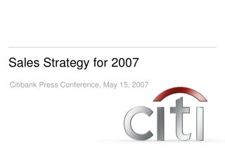 Sales Strategy for  2007