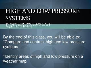 High and Low Pressure Systems Weather Systems Unit
