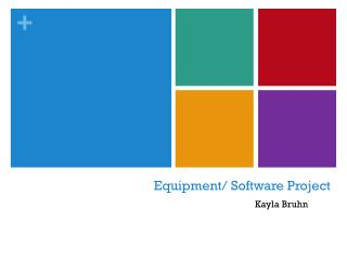 Equipment/ Software Project