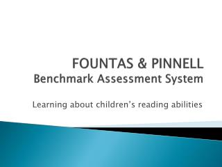 FOUNTAS & PINNELL Benchmark Assessment System