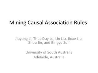 Mining  Causal  Association Rules