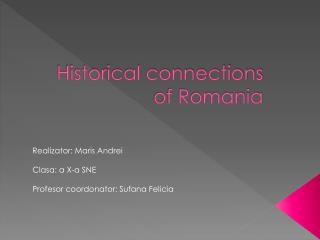 Historical connections of Romania