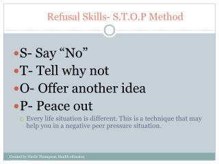 Refusal Skills- S.T.O.P Method