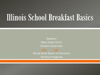 Illinois School Breakfast Basics