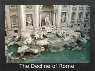 The Decline of Rome