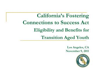 Basics of Eligibility for AFDC-FC (Foster Care Benefits)