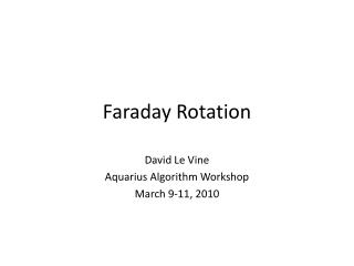 Faraday Rotation