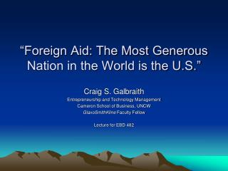 """Foreign Aid: The Most Generous Nation in the World is the U.S."""