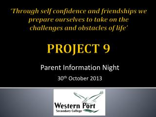 Parent Information  N ight 30 th  October 2013