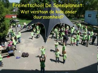Freinetschool De Speelplaneet 2