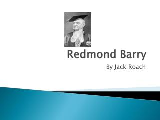 Redmond Barry