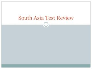 South Asia Test Review