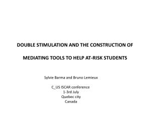 DOUBLE STIMULATION AND THE CONSTRUCTION OF MEDIATING  TOOLS  TO HELP AT-RISK STUDENTS