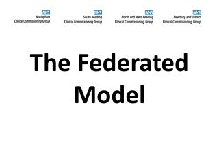 The Federated    Model