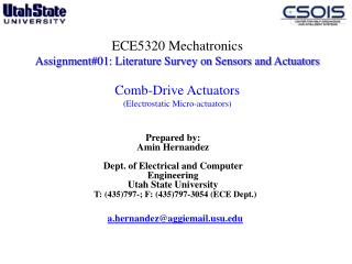 Prepared by: Amin Hernandez Dept. of Electrical and Computer Engineering  Utah State University