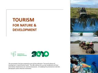TOURISM  FOR NATURE   DEVELOPMENT