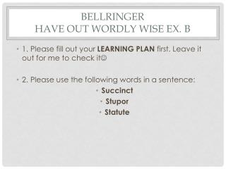 Bellringer have out  wordly  wise ex. b