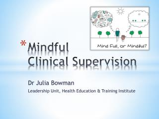 Mindful  Clinical Supervision