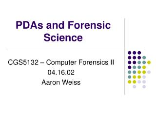 PDAs and Forensic Science