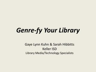 Genre- fy  Your Library