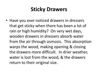 Sticky Drawers