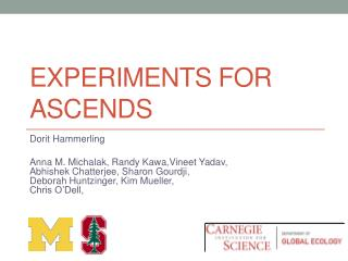 Experiments for ascends