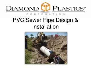 PVC  Sewer Pipe  Design & Installation