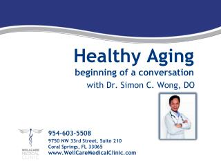 Healthy Aging beginning of a conversation