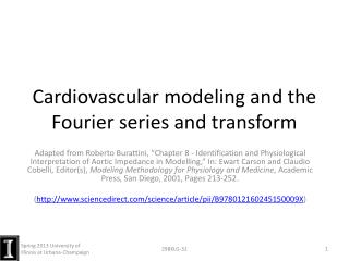 Cardiovascular modeling and the Fourier series and transform