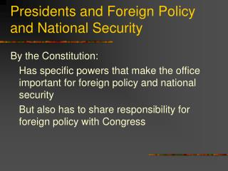 Presidents and Foreign Policy and National Security